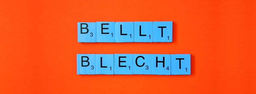 BELLT! BLECHT!