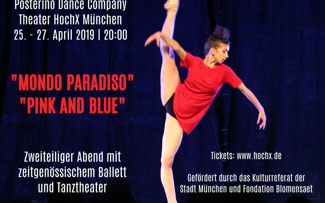 "Posterino Dance Company | ""Mondo Paradiso"" und ""Pink and Blue"""
