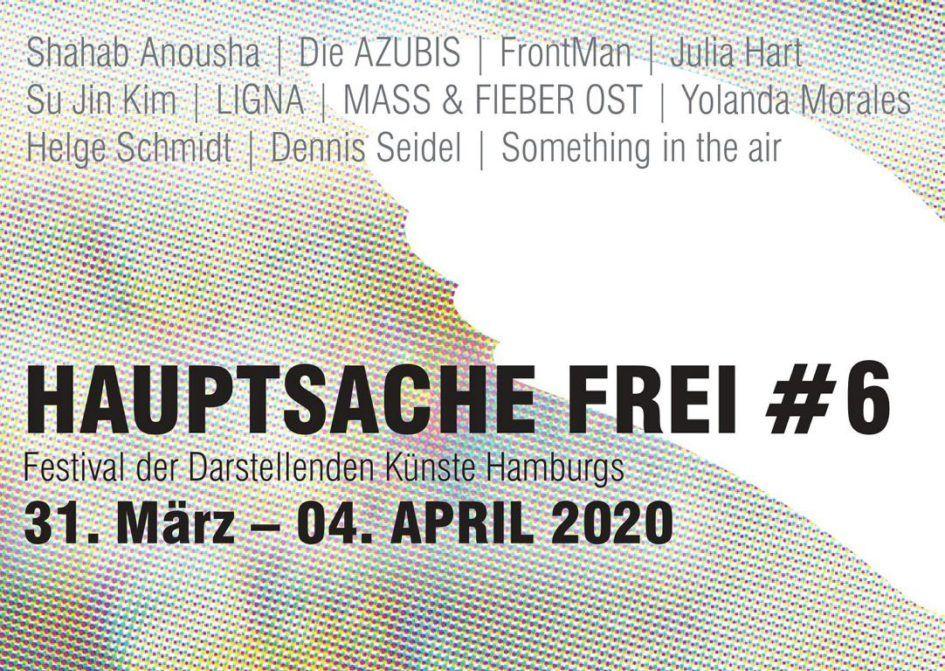 "OPEN CALL: &FRIENDS_BESUCH beim Festival ""Hauptsache Frei"" in Hamburg (30.3.-4.4.2020)"