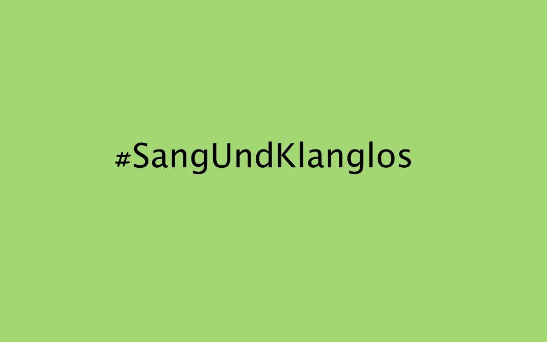 #sangundklanglos