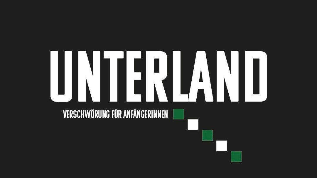 Jochen Strodthoff: Unterland – Verschwörung für Anfängerinnen – Staffel 1